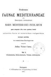 Prodromus faunae mediterraneae, sive Descriptio animalium maris Mediterranei incolarum: Coelenterata, Echinodermata, Vermes, Arthropoda