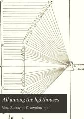 All Among the Lighthouses: Or, The Cruise of the Goldenrod