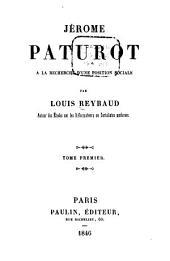 Jérome Paturot à la recherche d'une position sociale: Volumes1à2