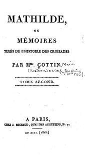 Mathilde, ou, Mémoires tirés de l'histoire des croisades: Volume2