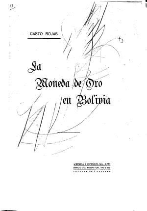 La Moneda De Oro En Bolivia