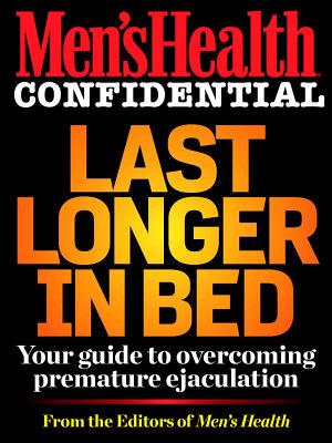 Men s Health Confidential  Last Longer in Bed