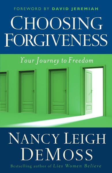 Download Choosing Forgiveness Book