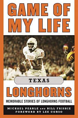 Game of My Life Texas Longhorns PDF