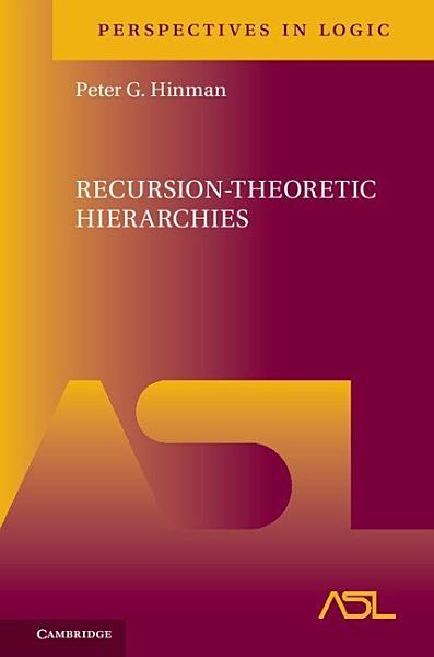 Download Recursion Theoretic Hierarchies Book