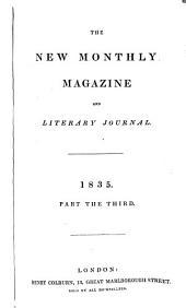 The New Monthly Magazine: Volume 3; Volume 45