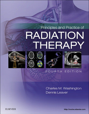 Principles and Practice of Radiation Therapy   E Book PDF