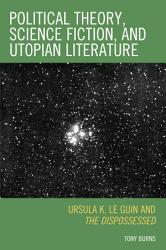 Political Theory  Science Fiction  and Utopian Literature PDF