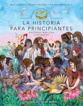 La Historia para principiantes: Historias bíblicas ilustradas