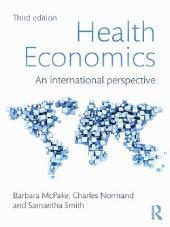 Health Economics: An International Perspective, Edition 3