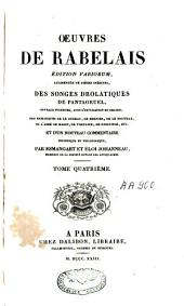 Oeuvres de Rabelais: éd. variorum, augmentées de pièces inédites, des Songes drolatiques de Pantagruel ... ; et d'un nouveau commentaire historique et philologique par Esmangart et Eloi Johanneau, Volume4