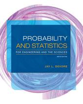 Probability and Statistics for Engineering and the Sciences: Edition 9