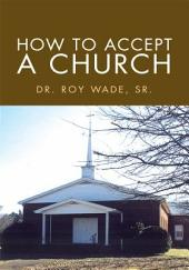 How To Accept A Church