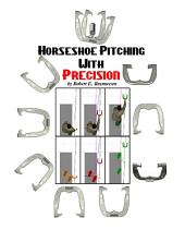 Horseshoe Pitching with Precision