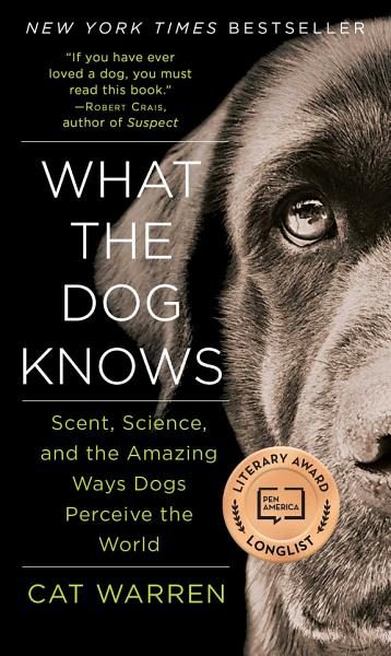 Download What the Dog Knows Book