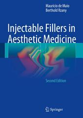 Injectable Fillers in Aesthetic Medicine: Edition 2