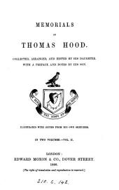 Memorials of Thomas Hood, collected and ed. by his daughter [F.F. Broderip].