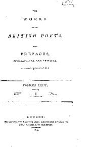 The works of the British poets: With prefaces, biographical and critical, Volume 1