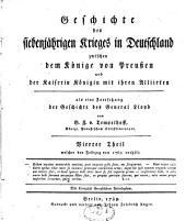 Geschichte des siebenjährigen Krieges in Deutschland: Band 4