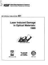 Laser induced damage in optical materials: proceedings of a symposium sponsored by the American Society for Testing and Materials and by the National Bureau of Standards