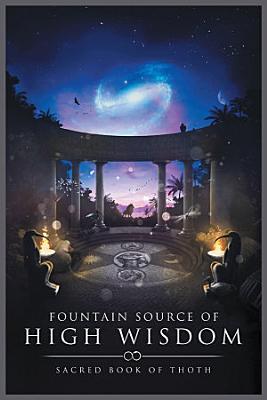 Fountain Source Of High Wisdom