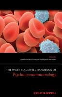 The Wiley Blackwell Handbook of Psychoneuroimmunology PDF