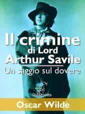 Il crimine di Lord Arthur Savile (Un saggio sul dovere)