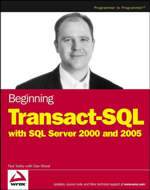 Beginning Transact SQL with SQL Server 2000 and 2005 PDF