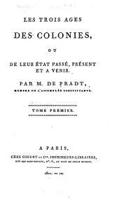 Les trois âges des colonies: Volumes1à2