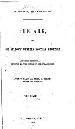 The Ark, and Odd Fellows' Western Monthly Magazine