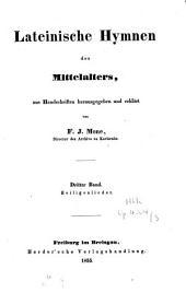 Lateinische Hymnen des Mittelalters: Heiligenlieder, Band 3