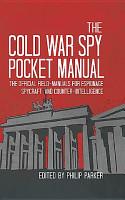 The Cold War Spy Pocket Manual PDF