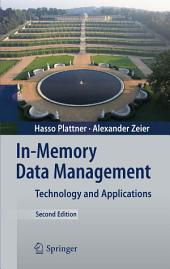 In-Memory Data Management: Technology and Applications, Edition 2