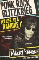 Punk Rock Blitzkrieg   My Life As A Ramone PDF