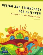 Design and Technology for Children: Edition 3