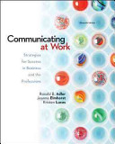 Communicating at Work  Strategies for Success in Business and the Professions Book