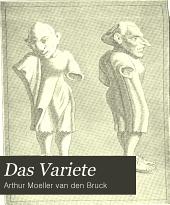 Das Variete: Mit 24 Vollbildern und 104 Textillustrationen; Umschlagzeichnung von Louis Morin, Schlussvignette von Fidus