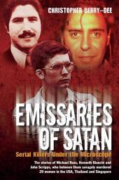 Emissaries of Satan: Serial Killers Under the Microscope