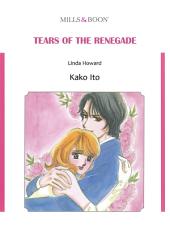 TEARS OF THE RENEGADE: Mills & Boon Comics