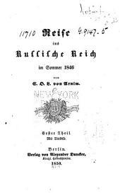 Reise ins Russische Reich im Sommer 1846: Band 1