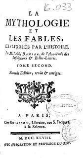 La mythologie et les fables, expliquées par l'histoire