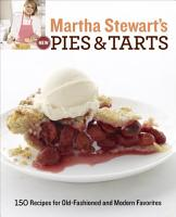 Martha Stewart s New Pies and Tarts PDF