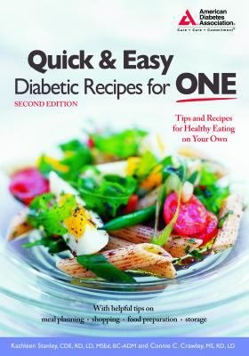 Quick and Easy Diabetic Recipes for One