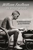 William Faulkner in Hollywood