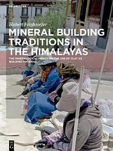 Mineral Building Traditions in the Himalayas