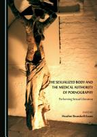 The Sexualized Body and the Medical Authority of Pornography PDF