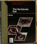 The Vertebrate Eye