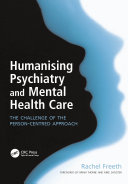 Humanising Psychiatry and Mental Health Care