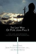 The Last Wish of Pope John Paul II
