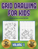 Books on how to Draw for Kids (Grid Drawing for Kids - Volume 1)